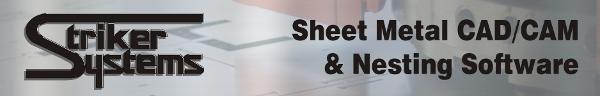 Striker Systems Sheet Metal CAD/CAM
