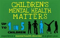 children_s mental health matters_ up to 1-5 children experience a mental health disorder in a given year