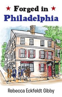 Forged in Philadelphia cover