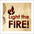 Light the Fire!