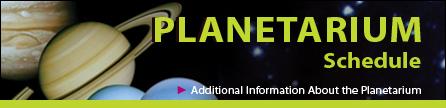 Planetarium Schedule
