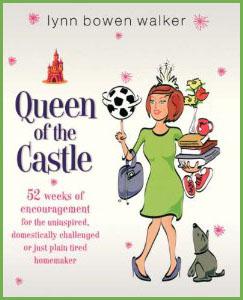 Queen of the Castle by Lynn Bowen Walker