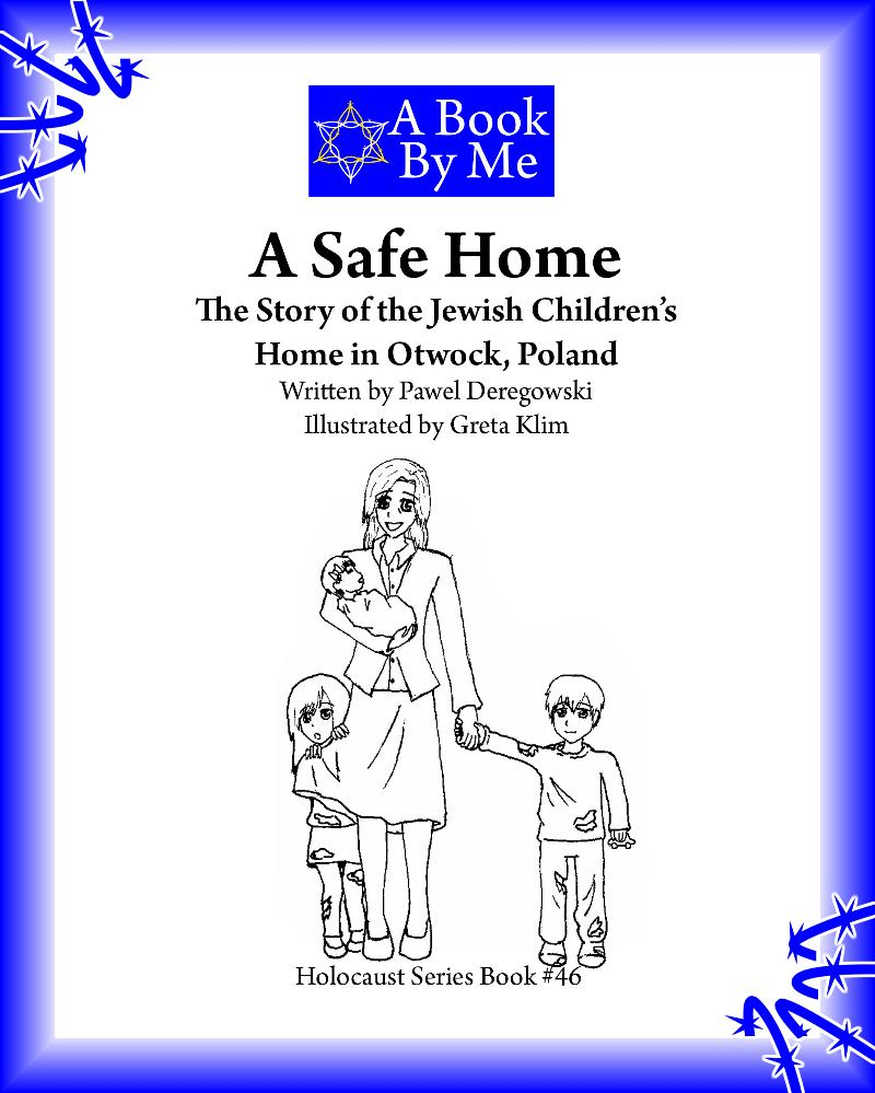 H Book #46 A Safe Home