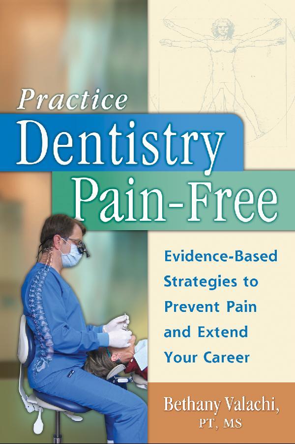 Dental Ergonomic Newsletter Low Back Pain