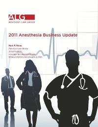 2011 Anesthesia Business Update