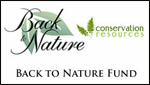 Back To Nature Fund: Back to Nature Home and Garden, Conservation Resources