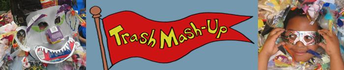 Trash Mash Up banner