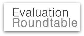 Evaluation Roundtable