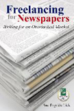 Writing for Newspapers by Sue Fagalde Lick
