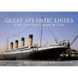 Great Atlantic Liners of Twentieth Century