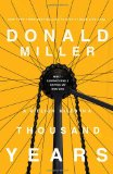 Donald Miller, A Million Miles in a Thousand Years