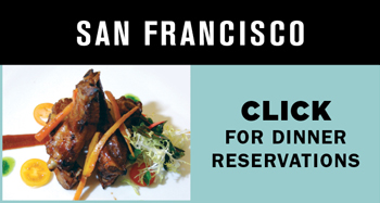 Click for Dinner Reservations at Yoshi's SF