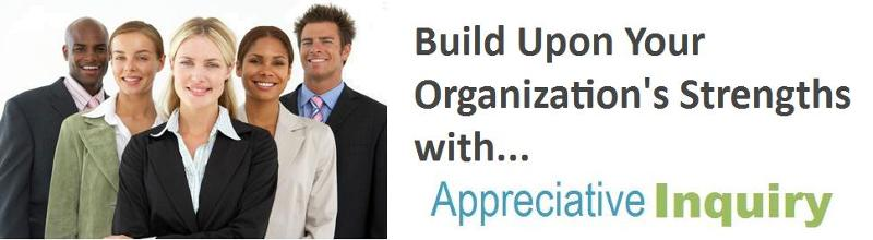 build upon your strengths with appreciative inquiry