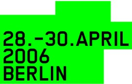 Save the date Berlin 28 - 30 April 2006