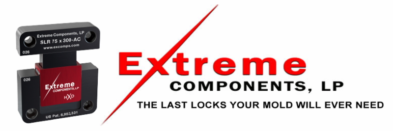 Extreme Components, LP The Last Locks Your Mold Will Ever Need