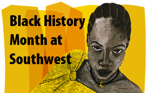 Graphic for Black History Month at Southwest