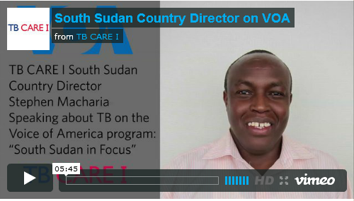 Voice of America Interviews Dr. Stephen Macharia: On Tuberculosis in South Sudan