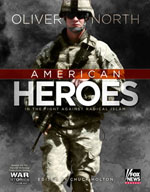 Oliver North American Heroes and the Fight Against Radical Islam