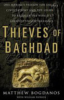 Thieves of Baghdad by Col Matthew Bogdanos