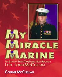 My Miracle Marine Connie McClellan Lucky John McClellan