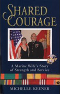 Share Courage: A Marine Wife's Story of Strength and Service