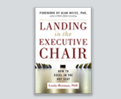 Landing in the Executive Chair