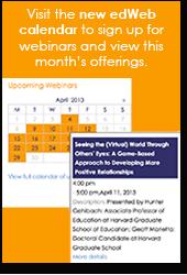 Visit our new edWeb webinar calendar