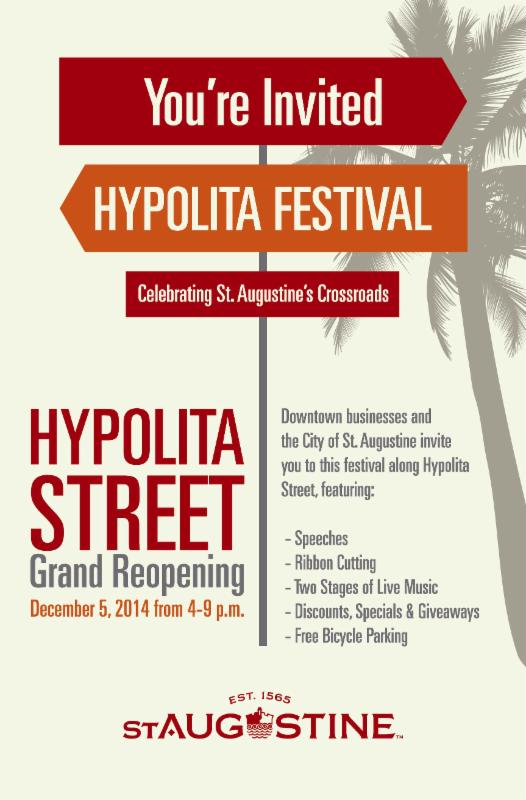 You're Invited to the Hypolita Street Grand Reopening! December 5, 2014 from 4-9pm. 3 738 St. Francis Inn St. Augustine Bed and Breakfast