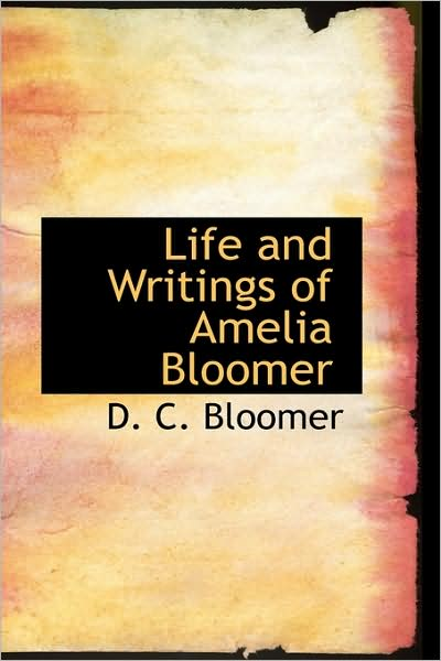 life and writings of amelia bloomer cover