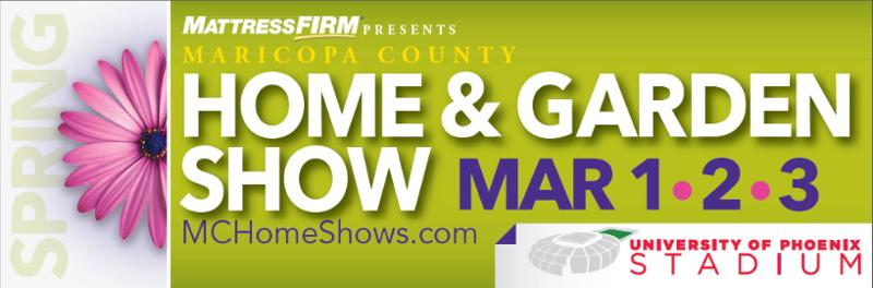Win Free Tickets To The Maricopa County Home Garden Show