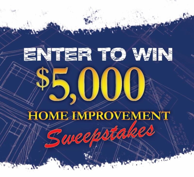 $5,000 Home Improvement Sweepstakes