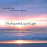Healing with Liquid Light