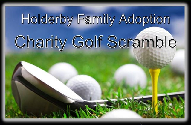 Holderby Family Adoption Charity Golf Scramble