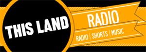 This Land Radio