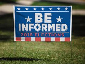 Be Informed on campaign yard sign