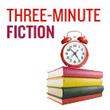 Three-minute fiction