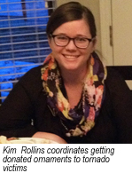 Kim Rollins coordinates getting donated ornaments to victims
