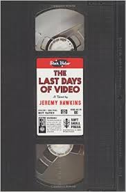 Last Days of Video