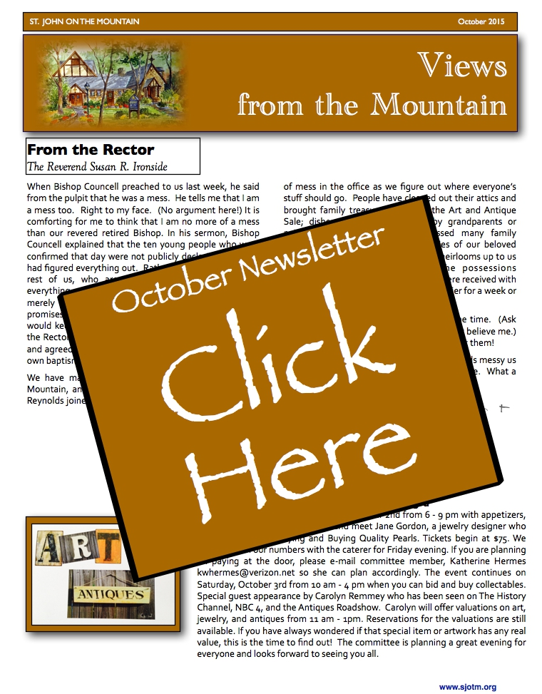 Views from the Mountain, October 15  - St. John on the Mountain's monthly newsletter -- to access the newsletter online, please visit http://storage.cloversites.com/stjohnonthemountain/documents/2015%20October.pdf