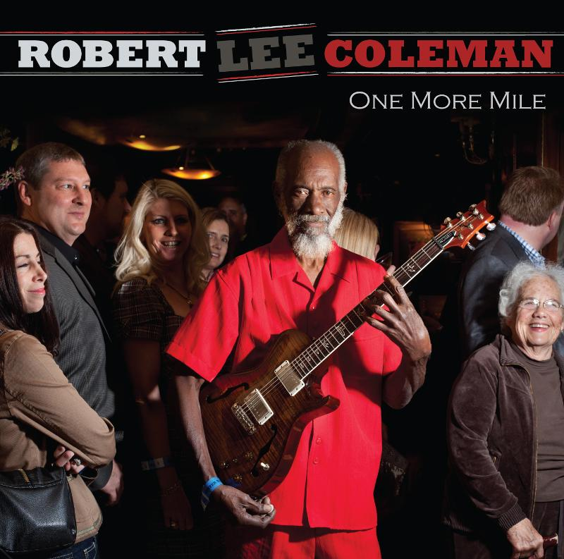 Robert Lee Coleman - One More Mile