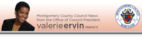 Montgomery County Council News from Valerie Ervin
