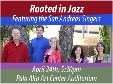 Rooted in Jazz with the San Andreas Singers