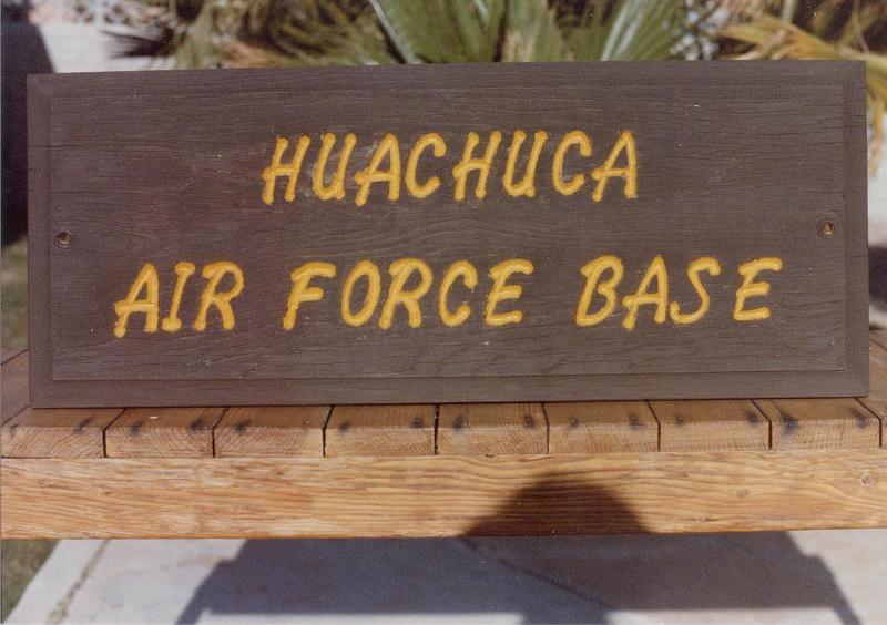 Huachuca Air Force Base Sign