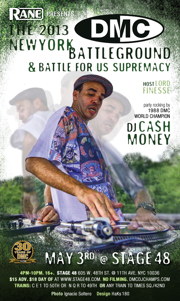 May 3: DJ Cash Money w Host: Lord Finesse + DMC DJ Battle Double Header!