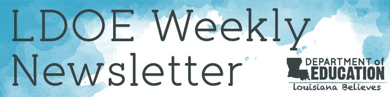 LDOE Weekly Header
