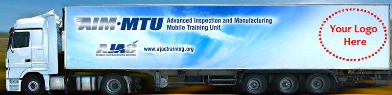 AJAC's Advanced Inspection and Manufacturing Mobile Training Unit (AIM-MTU)