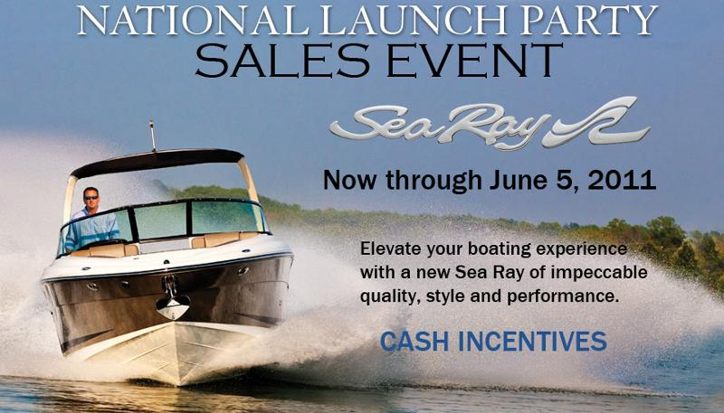Sea Ray Launch Party Sales Event