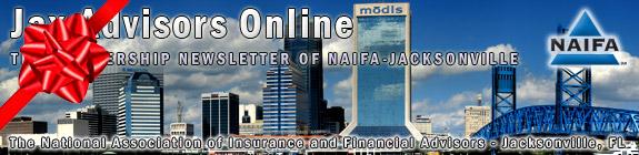 NAIFA-Jacksonville Jax Advisors Online Membership Newsletter
