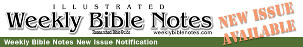 Weekly Bible Notes New Issue Nofication