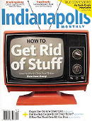April 2009 issue of Indianapolis Monthly